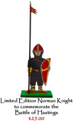 Limited Edition Norman Knight to commemorate the Battle of Hastings - £25.00